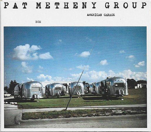 Pat Metheny Group - P 1979 - C 2008 - American Garage
