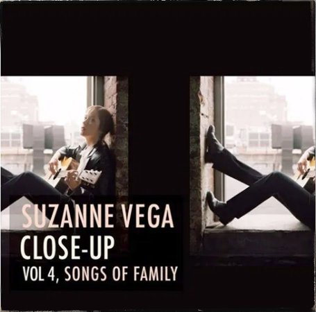 Suzanne Vega - 2012 - Close Up - Vol 4 - Songs Of Family