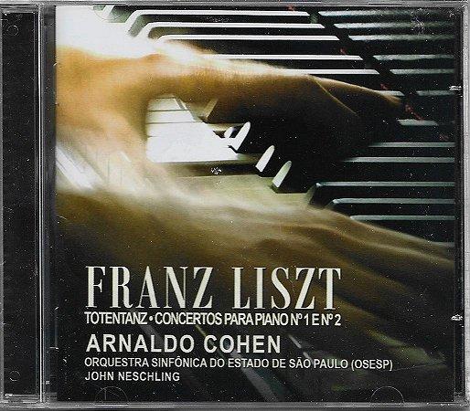 Arnaldo Cohen - FRANZ LISZT - 2007 - Totentanz - Concertos Para Piano N.1 E N.2 - OSESP - John Neschling - NOVO