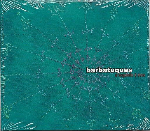 Barbatuques - 2005 - O Seguinte É Esse - Novo