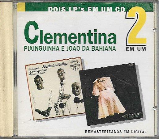 Clementina De Jesus - 1992 - 2 Em 1 - Clementina Pixinguinha E João Da Bahiana - 1968 - Gente Da Antiga- 1973 - Marinheiro Só