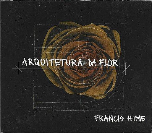 Francis Hime - 2006 - Arquitetura Da Flor