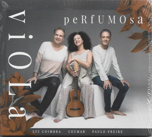 Lui Coimbra - Ceumar - Paulo Freire - 2018 - Viola Perfumosa