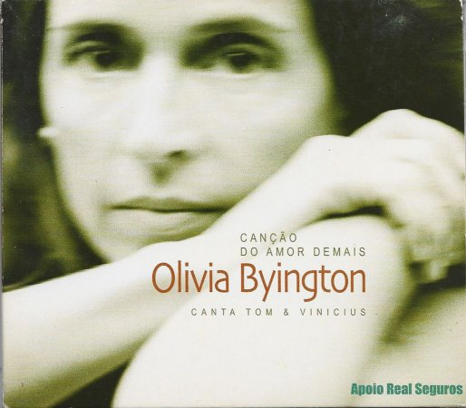 Olivia Byington - Canta Tom & Vinicius - 2001 - Canção Do Amor Demais
