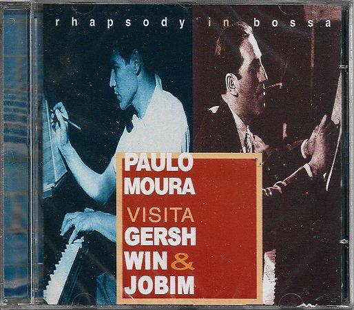 Paulo Moura - 1998 - Rhapsody In Bossa - Paulo Moura Visita Gershwin & Jobim - NOVO