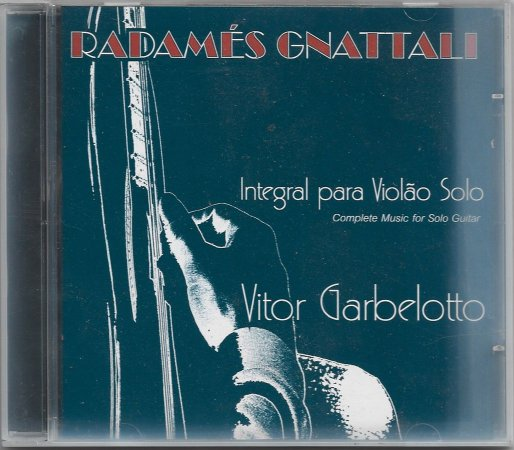 Radamés Nattali - 1999 - Integral Para Violão Solo - Vitor Garbelotto