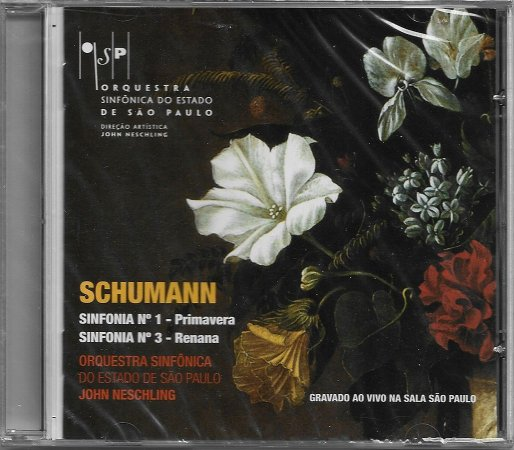 Schumann - 2008 - Sinfonia N.1 Primavera - Sinfonia N.3 Renana - NOVO