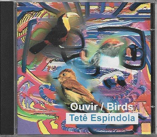 Tetê Espíndola - 1991 - Ouvir  - Birds