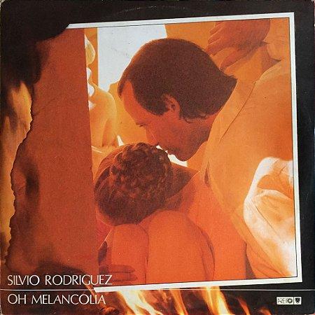 Silvio Rodriguez - 1988 - Oh Melancolia
