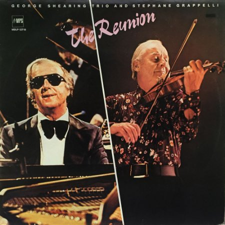 George  Shearing Trio And Stephane Grappelli - 1977 - The Reunion