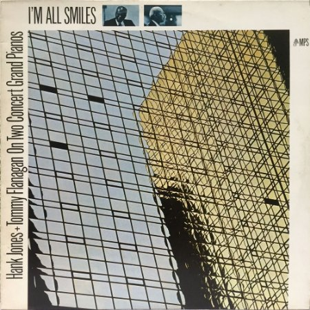 Hank Jones + Tommy Flanagan On Two Concert Grand Pianos - 1984 - Im All Smiles