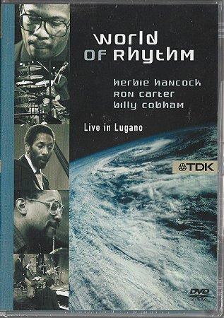 Herbie Hancock - Ron Carter - Billy Cobham - 1983 - 2006 - World Of Rhythm - Stanley Dorfman - DVD