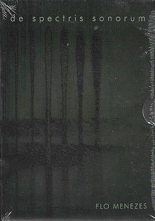 De Spectris Sonorum - 1996 a 2007 - Flo Menezes - DVD
