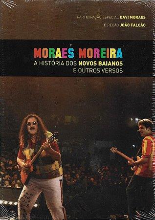 Moraes Moreira - 2008 - 2009 - A História Dos Novos Baianos E Outros Versos - DVD