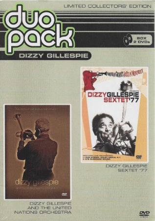 Dizzy Gillespie - Duo Pack - 1977 - 2005 - Dizzy Gillespie And The United Nations Orchestra & Dizzy Gillespie Sextet 77 - DVD