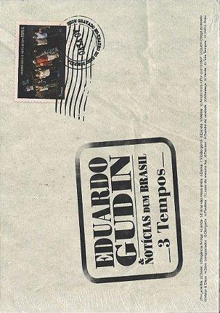 Eduardo Gudin & Notícias Dum Brasil - 2011 - 3 Tempos - DVD