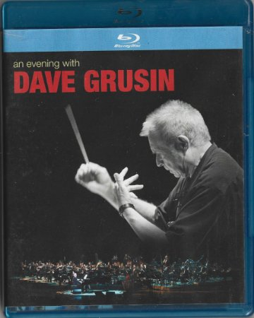 Dave Grusin - 2010 - 2011 - An Evening With Dave Grusin - Blu-ray