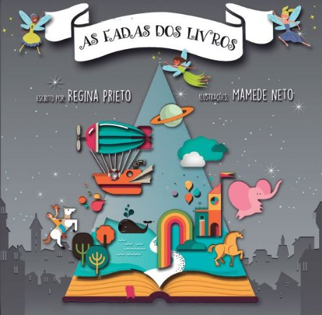 As fadas dos livros - Regina Prieto