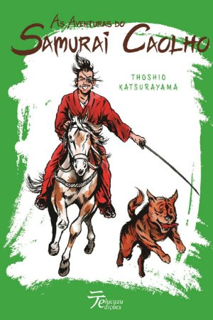 As Aventuras do Samurai Caolho - Thoshio Katsurayama