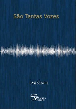 São Tantas Vozes - Lya Gram