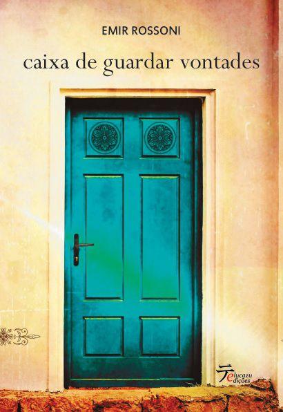 Caixa de Guardar Vontades - Emir Rossoni