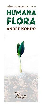 Humana Flora - André Kondo