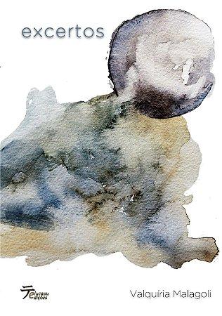 Excertos - Valquíria Malagoli