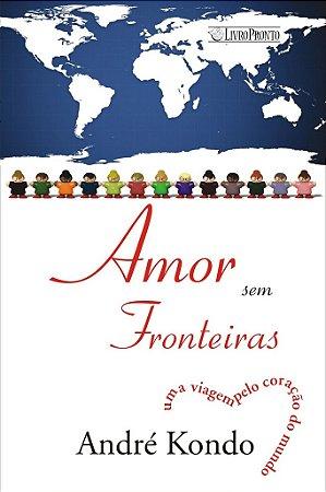 Amor sem fronteiras - André Kondo