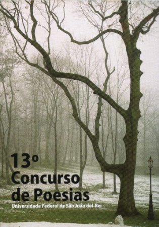 13.º Concurso de Poesias - UFSJ (Universidade Federal de São João del-Rei)