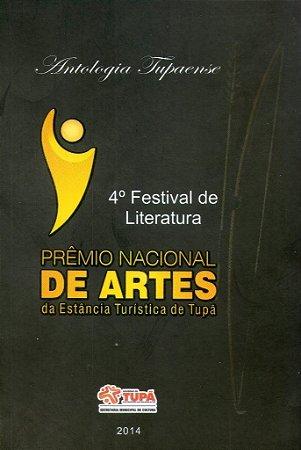 Antologia Tupãense - 4.º Festival de Literatura - Prêmio Nacional de Artes