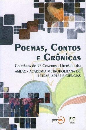 Coletânea do 2.º Concurso Literário da AMLAC - Poemas, Contos e Crônicas