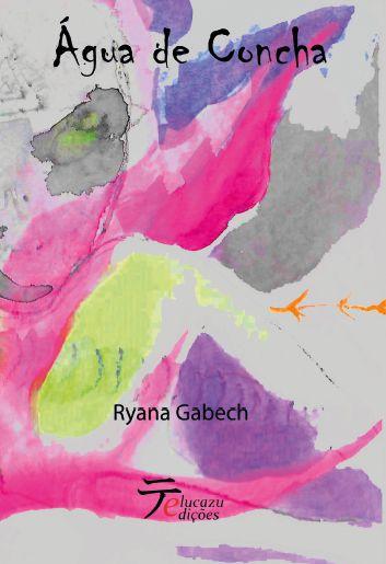 Água de Concha - Ryana Gabech