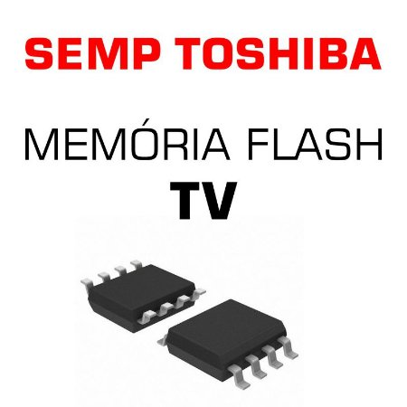 Memoria Flash Tv Semp Toshiba Dl3244 (a) W Chip Gravado