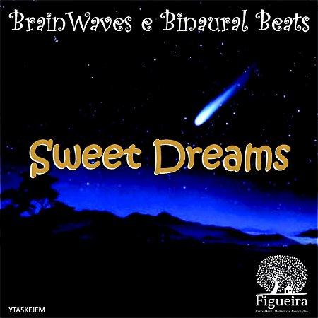 MP3 - Sweet Dreams - 65 minutos para um novo dia!  | BemZen! Figueira Consultores