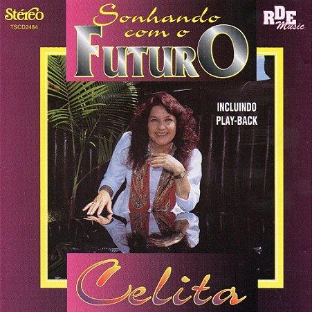 Celita - Sonhando com o futuro