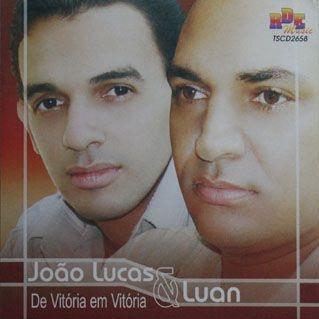 João Lucas e Luan - De vitoria em vitoria