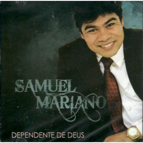 Samuel Mariano Dependente de Deus