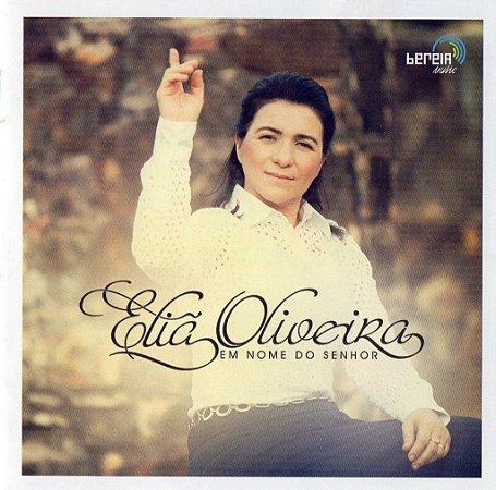 Eliã Oliveira- Em nome do Senhor