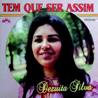Dezuita Silva- Tem que ser assim