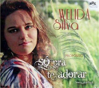 Welida Silva- Só pra te adorar
