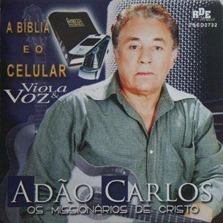 Adão Carlos- A bíblia e o celular