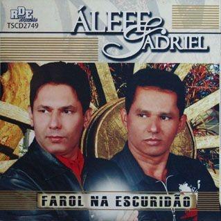 Álefe e Adriel- Farol na escuridão