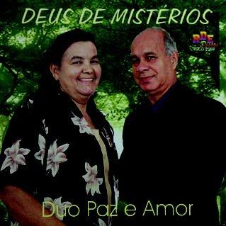 Duo paz e amor- Deus de mistérios