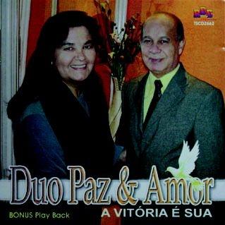 Duo paz e amor- A vitória é sua