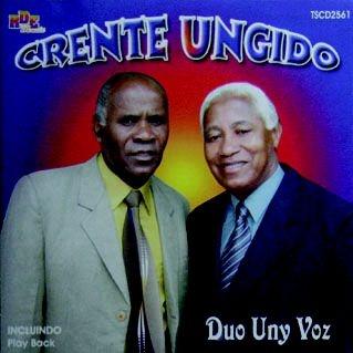 Duo Uny Voz- Crente ungido