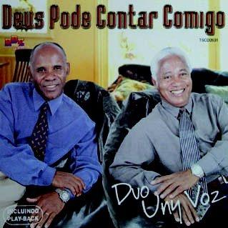Duo Uny Vóz- Deus pode contar comigo