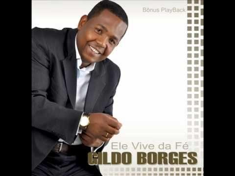 Gildo Borges- Ele vive da fé