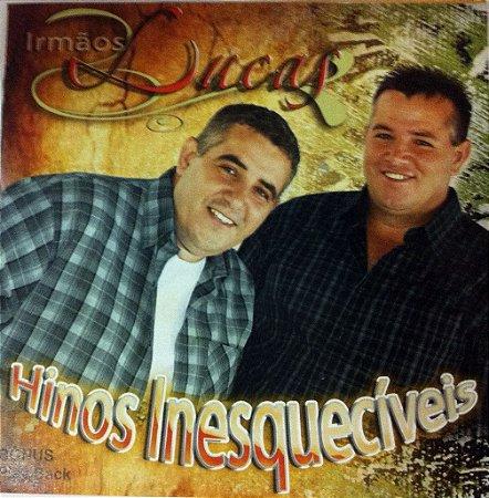 Irmãos Lucas - Hinos Inesquecíveis