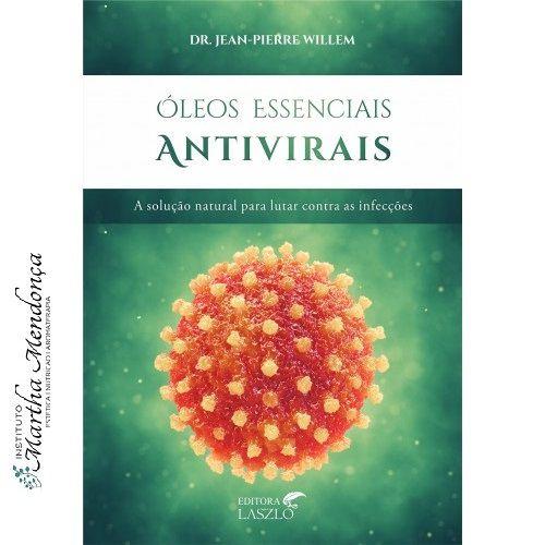 LIVRO - ÓLEOS ESSENCIAIS ANTIVIRAIS - DR. JEAN PIERRE-WILLEM - KOSCKY - L4956