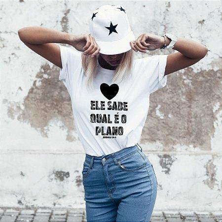 T-Shirt  Ele sabe qual é o plano